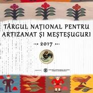 Expositions: Târgul pentru Artizanat si Mestesuguri 2017 – Bucuresti, 08 – 10 december 2017