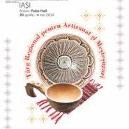 Expositions: Targul Regional pentru Artizanat si Mestesuguri, Iasi, 30 aprilie – 4 mai 2014