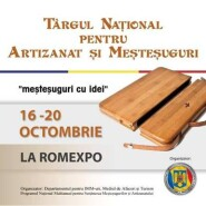 Expositions: Targul National pentru Artizanat si Mestesuguri 2013 – Bucharest, 16 – 20 october 2013