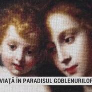 Press release: TVR Iasi – O viata in paradisul goblenurilor